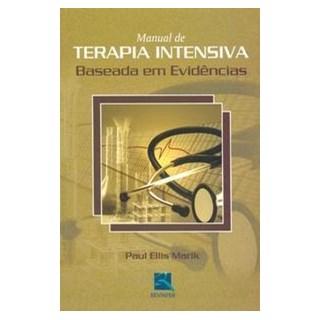 Livro - Manual de Terapia Intensiva Baseada em Evidências - Marik