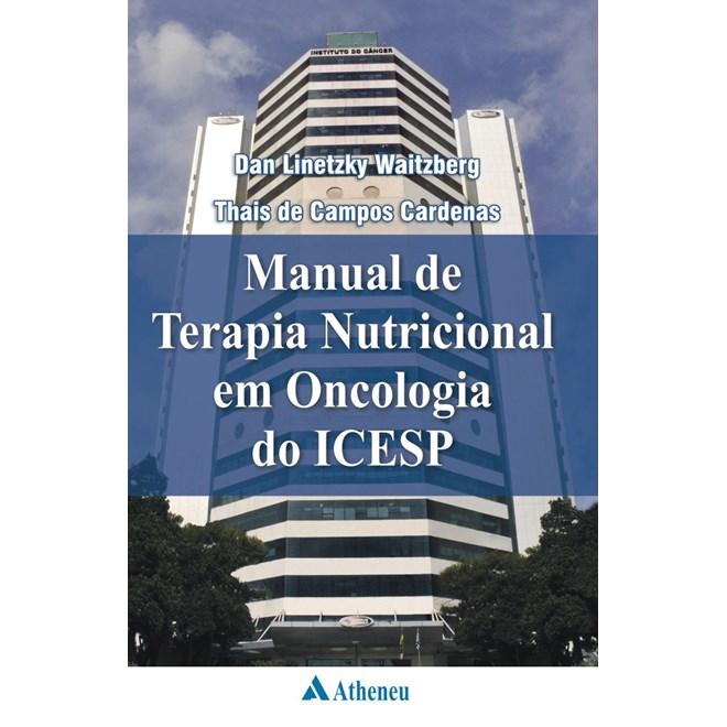 Livro - Manual de Terapia Nutricional em Oncologia do ICESP - Waitzberg