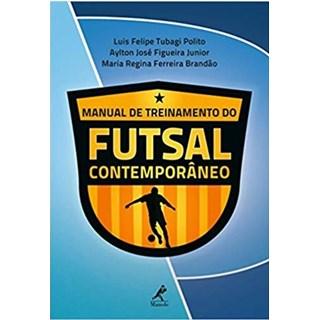 Livro - Manual de Treinamento do Futsal Contemporâneo - Polito