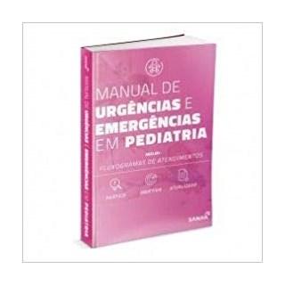 Livro - Manual de Urgência e Emergência em Pediatria - De Melo