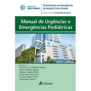 Livro Manual de Urgências e Emergências Pediátricas - Ganem - Atheneu