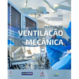 Livro Manual de Ventilação Mecânica - Mello - Editora dos Editores
