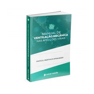 Livro Manual de Ventilação Mecânica nas Afecções Virais - Sanar