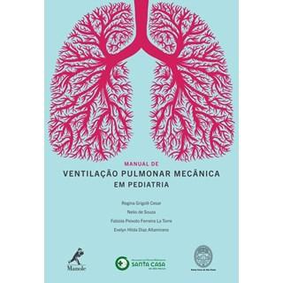 Livro - Manual de Ventilação Pulmonar em Pediatria - La Torre