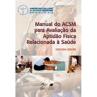 Livro - Manual do Acsm Para Avaliação da Aptidão Física Relacionada à Saúde - ACSM