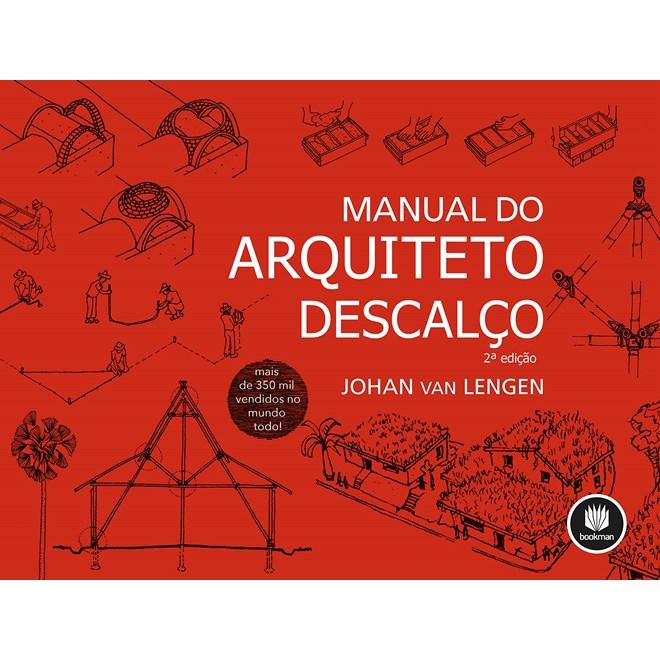 Livro Manual do Arquiteto Descalço - Lengen - Bookman