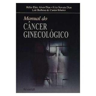 Livro - Manual do Câncer Ginecológico - Dias TF