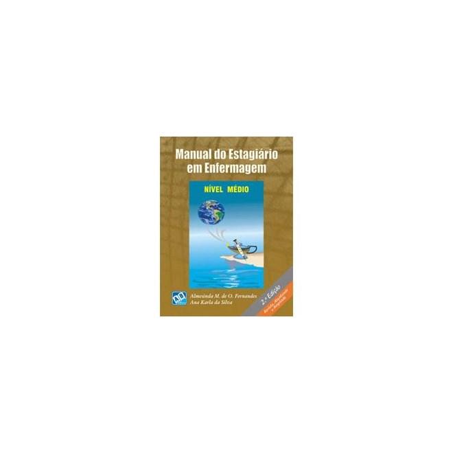Livro - Manual do Estagiário em Enfermagem Nível Médio - Fernandes