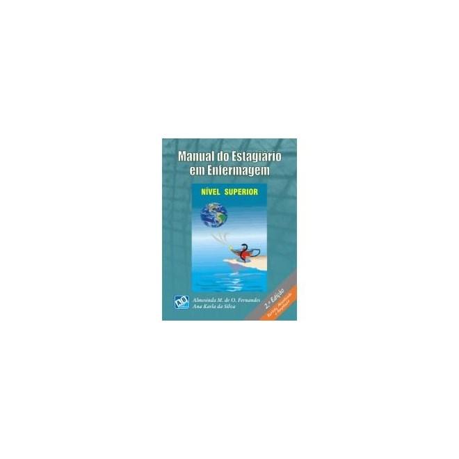 Livro - Manual do Estagiário em Enfermagem Nível Superior - Fernandes