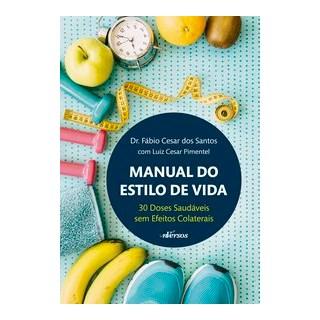 Livro - Manual do estilo de vida - Santos 1º edição