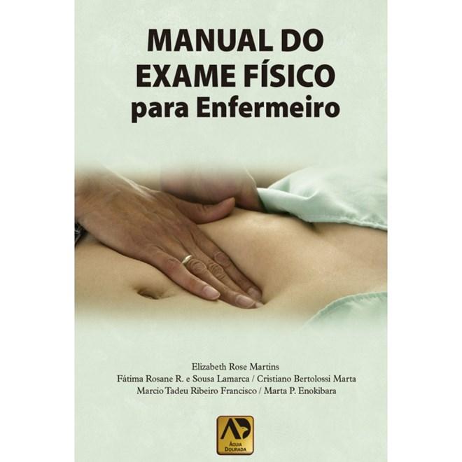 Livro - Manual do Exame Físico para Enfermeiro - Martins