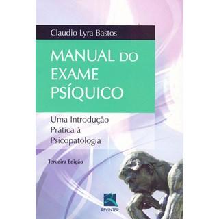 Livro Manual do Exame Psíquico: Uma Introdução Prática à Psicopatologia - Revinter