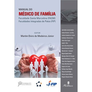 Livro - Manual do Médico de Família - Medeiros Júnior - Martinari