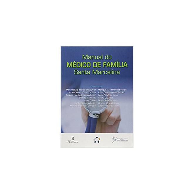 Livro - Manual do Médico de Família Santa Marcelina - Medeiros <>