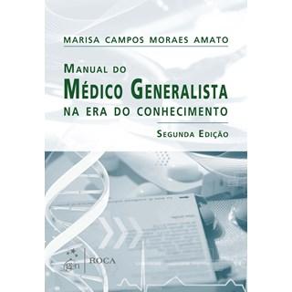 Livro - Manual do Médico Generalista na Era do Conhecimento - Amato