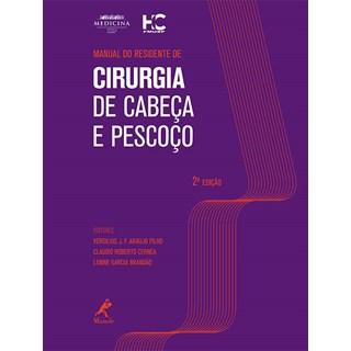 Livro - Manual do Residente de Cirurgia de Cabeça e Pescoço - Araújo Filho ***