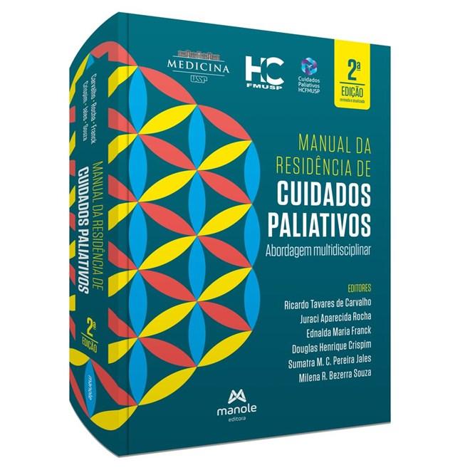 Livro - Manual do Residente de Cuidados Paliativos: Abordagem Multidisciplinar - Carvalho