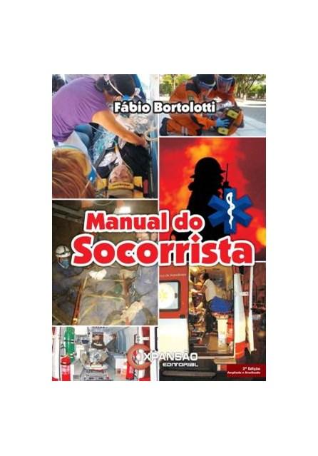 Livro - Manual do Socorrista - Bortolotti