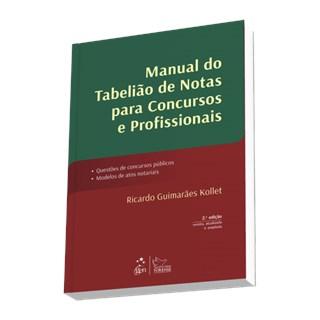 Livro - Manual do Tabelião de Notas para Concursos e Profissionais - Kollet