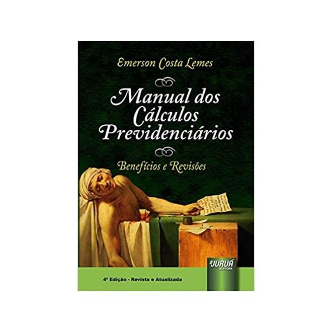 Livro - Manual dos Cálculos Previdenciários - Lemes - Juruá