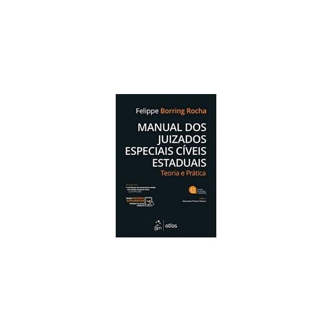 Livro - Manual dos Juizados Especiais Cíveis Estaduais - Rocha - Atlas