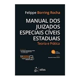 Livro - Manual dos Juizados Especiais Cíveis Estaduais - Teoria e Prática - Rocha
