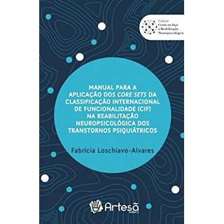 Livro Manual Para A Aplicação Dos Core Sets Da Classificação Internacional - Artesã