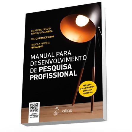 Livro - Manual para Desenvolvimento de Pesquisa Profissional - Almeida
