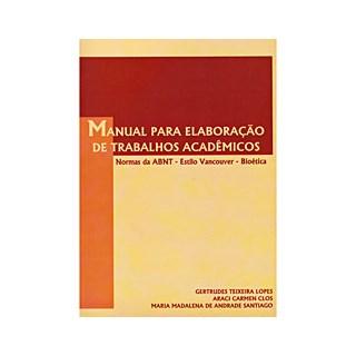 Livro - Manual Para Elaboração De Trabalhos Acadêmicos - Lopes