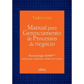 Livro - Manual Para Gerenciamento de Processos de Negócio - Cruz