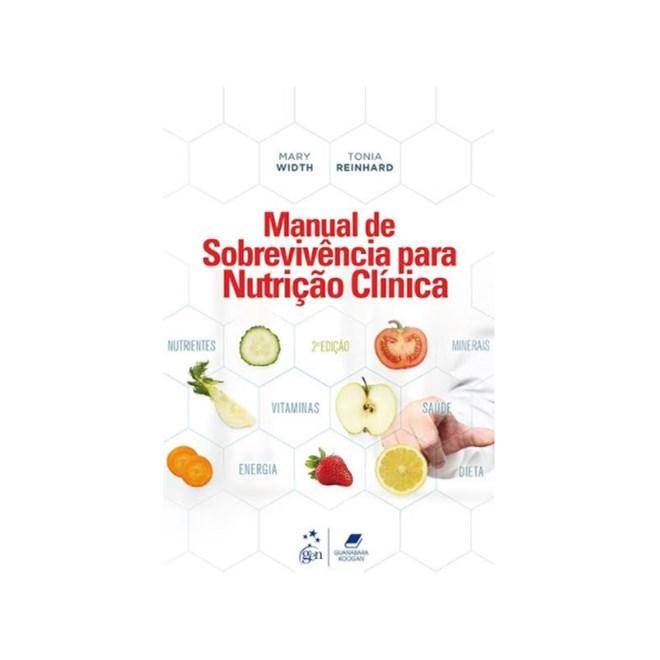 Livro - Manual Para Sobrevivência em Nutrição Clínica - Width