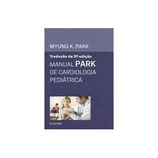 Livro - Manual Park de Cardiologia Pediátrica - Park