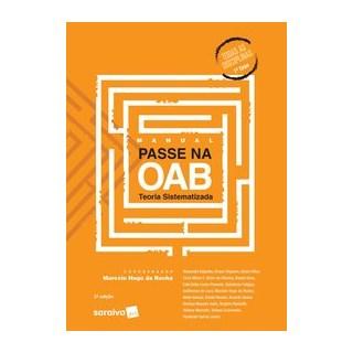 Livro - Manual Passe na OAB 1ª Fase - Teoria Sistematizada - 3ª Edição de 2020 - Rocha 3º edição