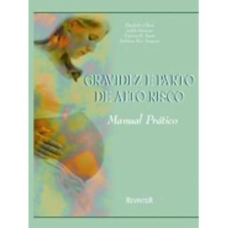 Livro - Manual Prático de Gravidez e Parto de Alto Risco - Gilbert