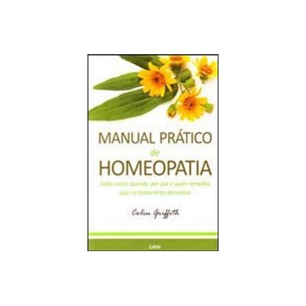 Livro - Manual Prático de Homeopatia - Griffith