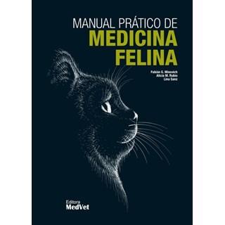 Livro Manual Prático de Medicina Felina - Sanz - Medvet