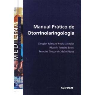 Livro - Manual Prático de Otorrinolaringologia - Morales