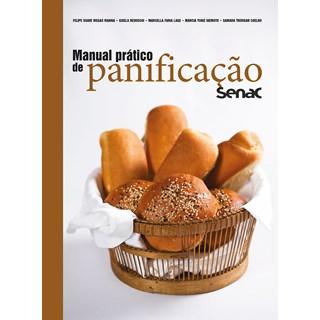 Livro Manual Prático de Panificação Senac - Redoschi