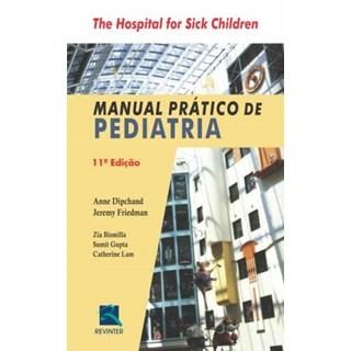 Livro - Manual Prático de Pediatria - Hospital for Sick Children