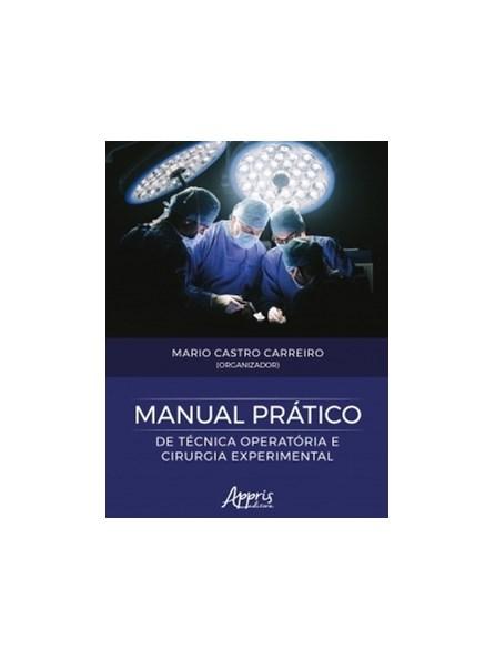 Livro - Manual Prático de Técnica Operatória e Cirurgia Experimental - Carreiro