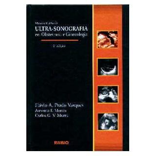 Livro - Manual Prático de Ultra-Sonografia em Obstetrícia e Ginecologia - Vasques JF
