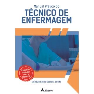 Livro Manual Prático do Técnico em Enfermagem - Souza - Atheneu