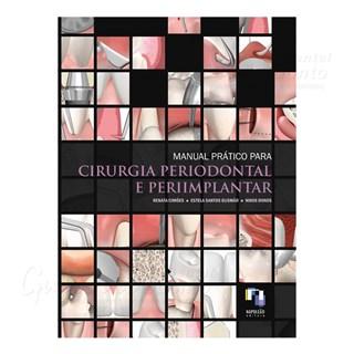 Livro - Manual Prático para Cirurgia Periodontal e Periimplantar - Cimões