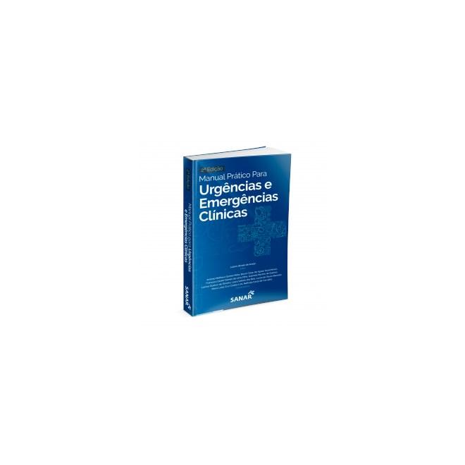 Livro - Manual Prático para Urgências e Emergências Clínicas: 2ª Edição - Araujo - Sanar
