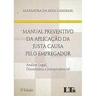 Livro - Manual Preventivo da Aplicação da Justa Causa pelo Empregador - Candemil