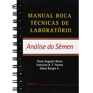 Livro - Manual Roca Técnicas de Laboratório - Análise do Semen - Neves