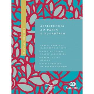 Livro - Manual Sogimig de Assistência ao Parto e Puerpério - Henrique