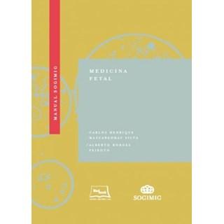 Livro - Manual SOGIMIG de Medicina Fetal - Silva 1ª edição