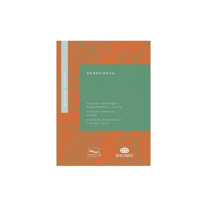 Livro - Manual SOGIMIG de Sexologia - Silva
