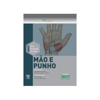 Livro - Mão e Punho - Série Ortopedia Cirúrgica SBOT